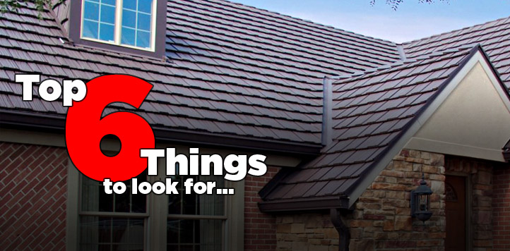 The top 6 things to look for in a metal roof